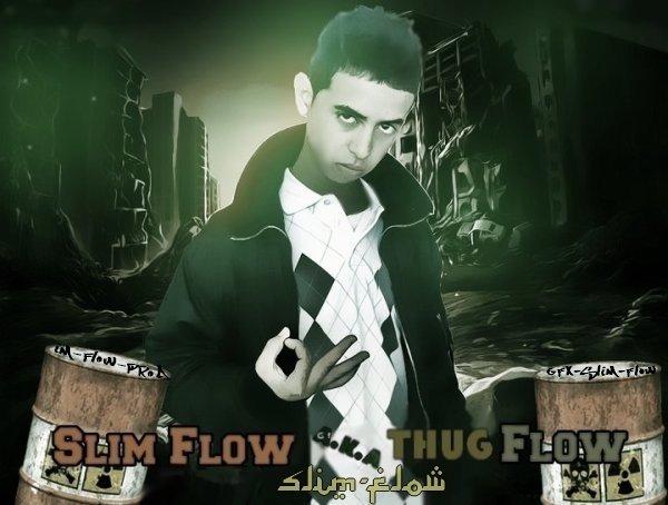 SLim-FLow A.K.A ThuG-FLow : Mc-Mra9a3