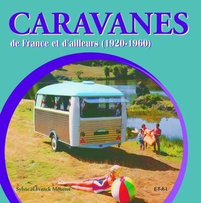 Caravanes de France et d'ailleur