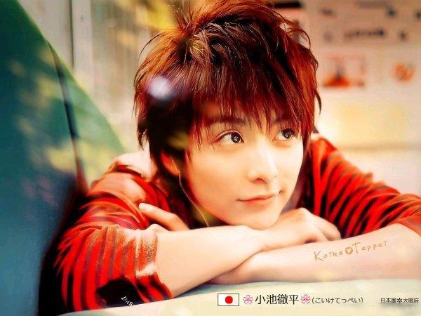 mon chanteur et acteur favorie Koike Teppei