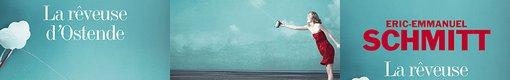 La Rêveuse d'Ostende ; Plongez dans votre imagination .