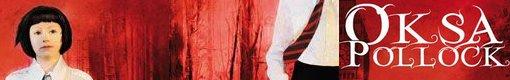 Oksa Pollock ; Inimitable ♥