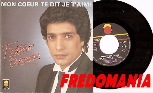 1984 : Mon coeur te dit je t'aime - Frédéric François   FREDOMANIA