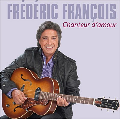 Frédéric François - Chanteur d'Amour - sortie de l'album prévue le 25 octobre