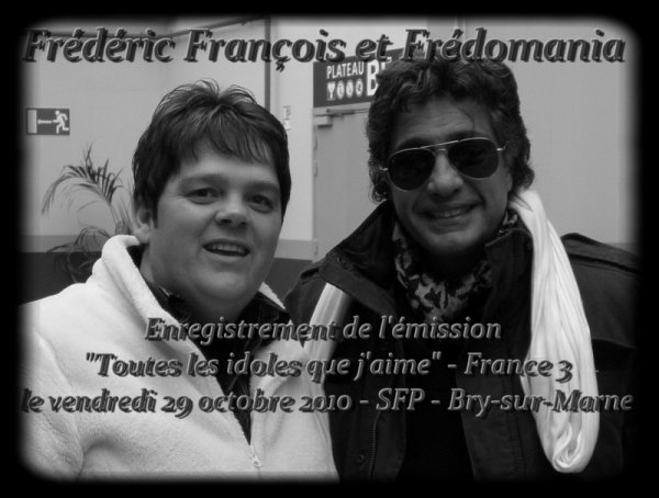Frédéric François - Toutes les idoles que j'aime - Fredomania
