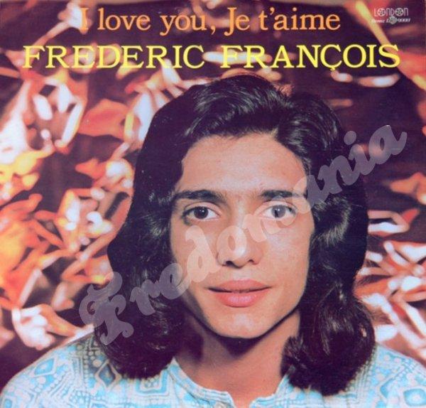 Frédéric François - I love You, Je t'Aime