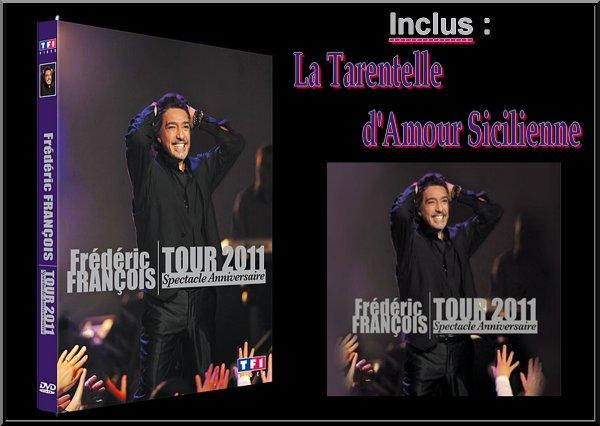 Frédéric François - TOUR 2011 - Spectacle Anniversaire - Frédomania