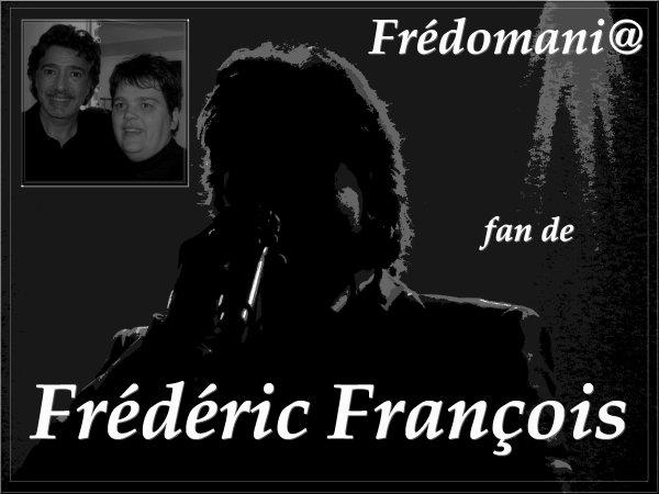 Frédomania fan de Frédéric François