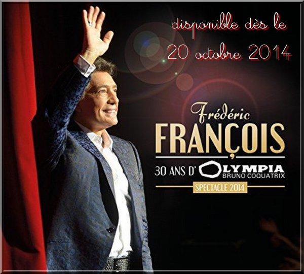 """Frédéric François """"30 ans d'Olympia"""""""
