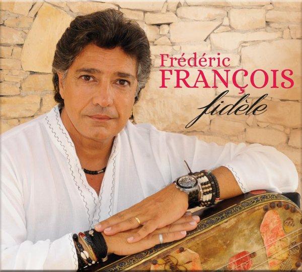 Frédéric François - Fidèle
