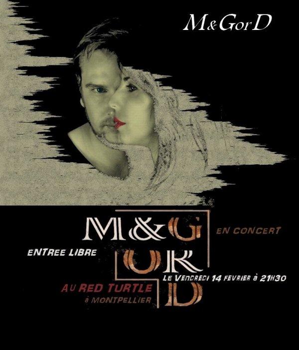 M&GorD en concert - 15 bonnes raisons d'y être