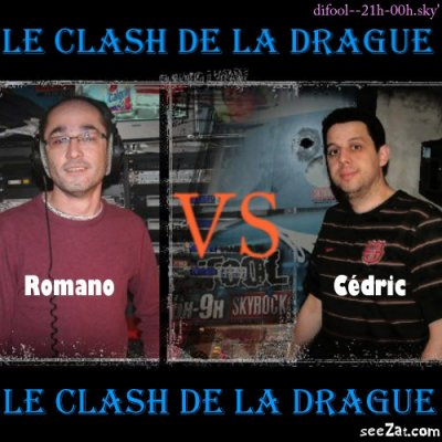 ... Clash De La Drague ...