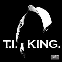 THE KING / T.I. - Why You Wanna (2006)