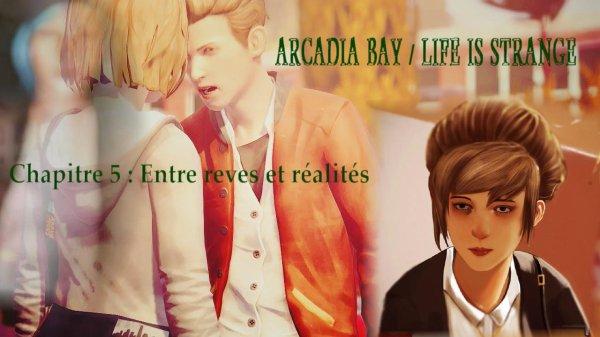 Chapitre 5 : Entre reves et réalités