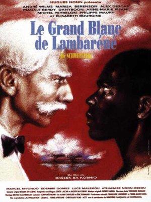 Les classiques du cinéma africain: Le grand blanc de Lambaréné