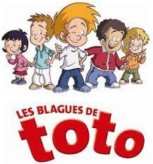 Quelques blagues de Toto :)
