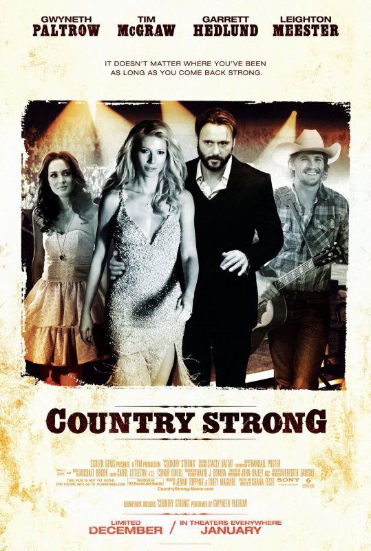 COUNTRY STRONG ; superbe films a voir absolument......