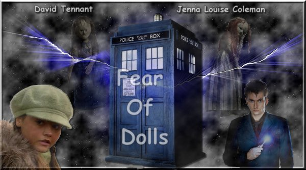 Fear Of Dolls - Part 1 -
