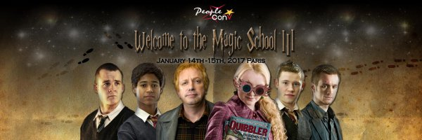 ϟ  Troisième convention Welcome To The Magic School  2017 organisée par People Convention ϟ