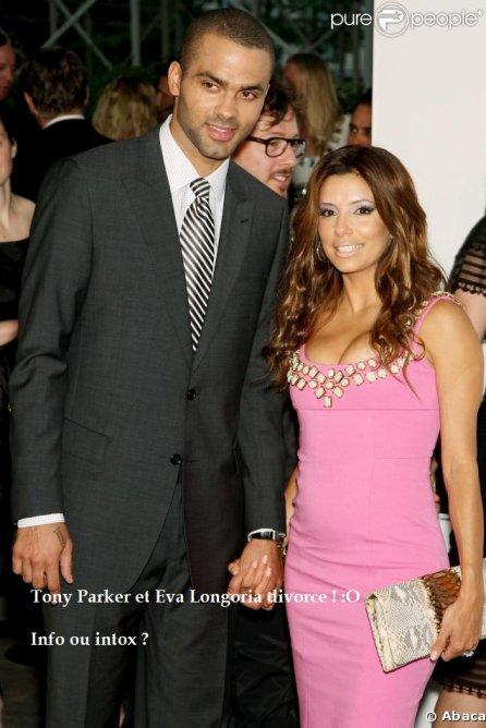 Eva Longoria et Tony Parker ... Le divorce ?!