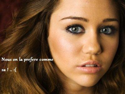 Miley Cyrus .. Est folle ? !