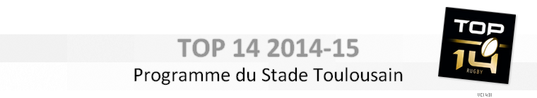 ||| PROGRAMME DU STADE TOULOUSAIN 2014-15