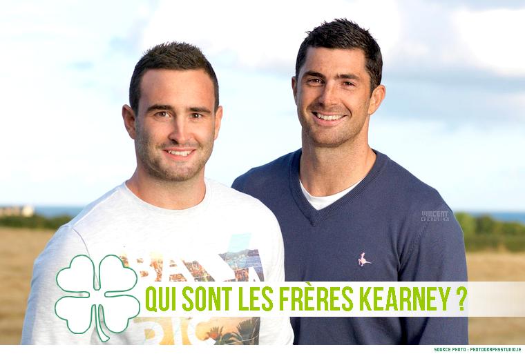 ||| Spécial St-Patrick > Qui sont les frères Kearney ?