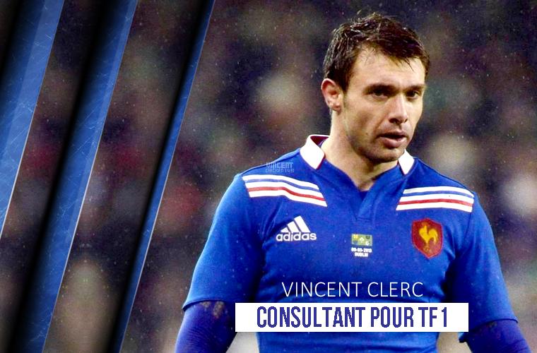 ||| Vincent Clerc, consultant pour TF1