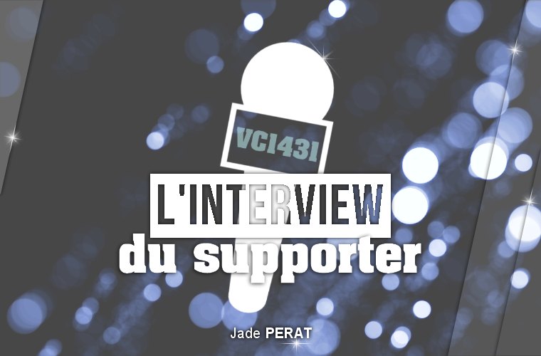 ||| L'interview du supporter - Jade PERAT