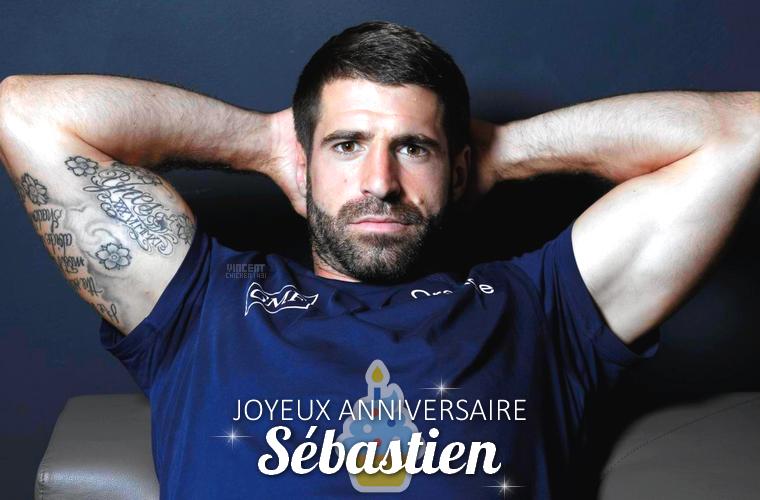 ||| JOYEUX ANNIVERSAIRE SEBASTIEN