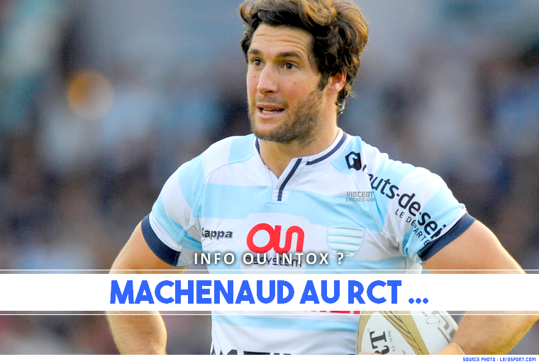 ||| TRANSFERT > Machenaud, futur coéquipier de Vincent Clerc ?