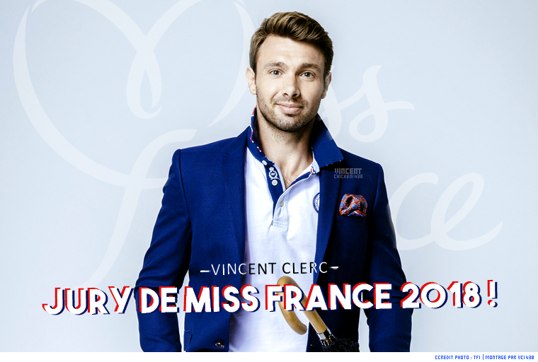 ||| MISS FRANCE 2018 > Vincent Clerc dans le jury !