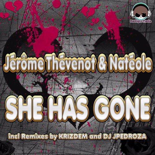 Jérôme Thévenot & Natéole - She Has Gone .avec les remix de Dj JPedroza & Krizdem