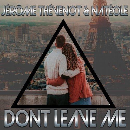Jérôme Thévenot & Natéole -  Don't Leave Me .