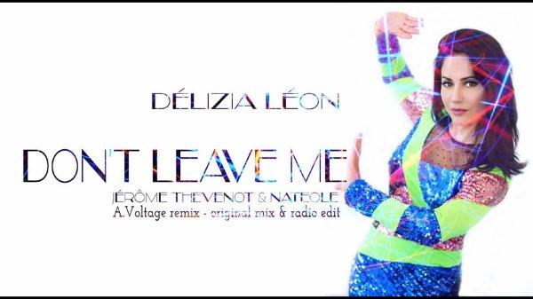 Délizia Léon , Jérôme Thévenot , Natéole - Don't Leave Me .