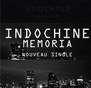 Indochine / INDOCHINE-Memoria  (2012)