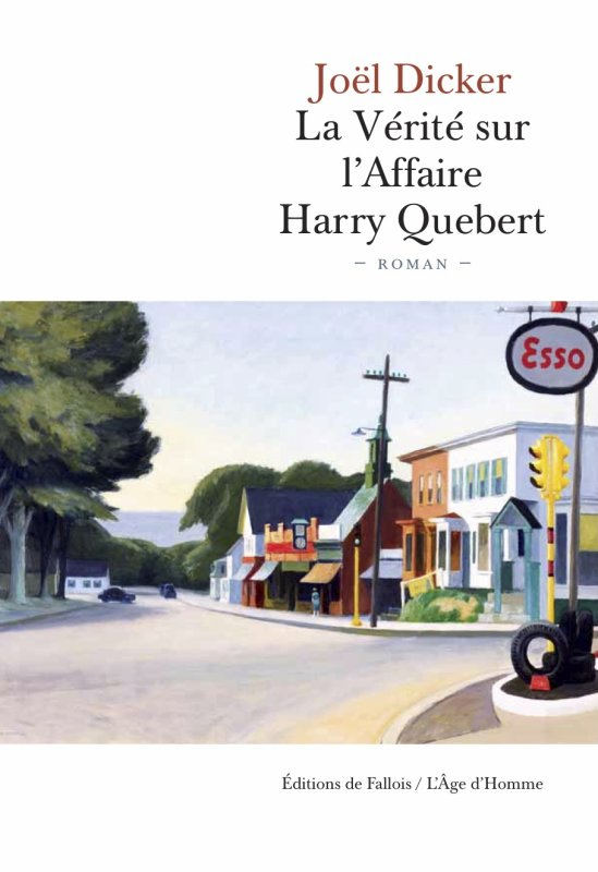 Tout sur l'affaire Harry Quebert    De Joël Dicker