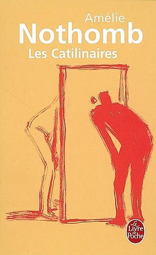 """Les Catilinaires """"Amélie Nothomb"""""""