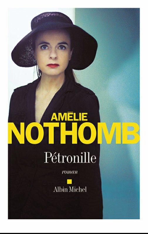 Amélie Nothomb : Pétronille
