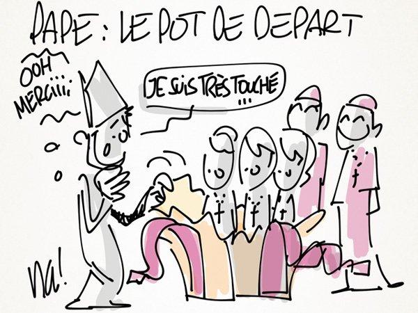 """Spécial """"LE PAPE BENOÎT XVI SOUPAPES S'EN VA"""" - Dessin n° 2/2 !..."""