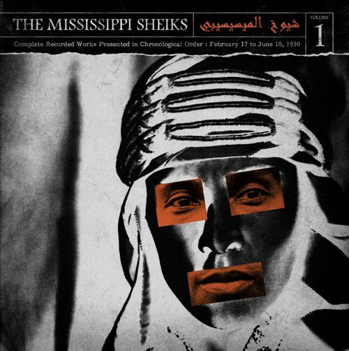THE MISSISSIPPI SHEIKS !...