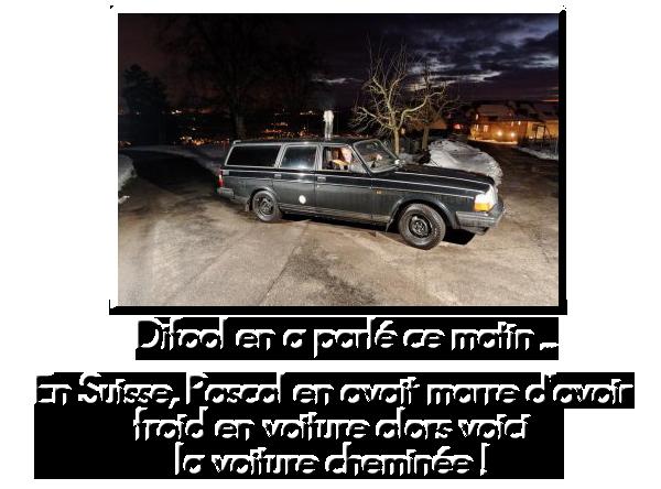 La voiture chelou de Pascal le Suisse !
