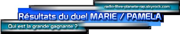 Les résultats du duel Marie / Pamela !