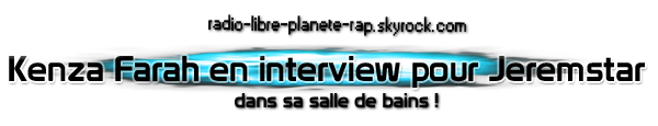Kenza Farah en interview avec Jeremstar !