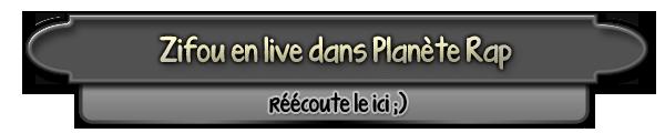Zifou en live dans Planète Rap (10/10/12) !