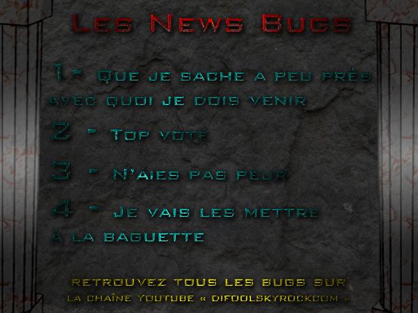 Les Nouveaux Bugs - 06 Novembre 2012