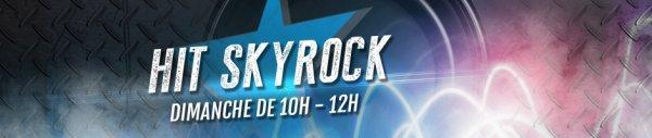 Hit Skyrock | 13 octobre 2013