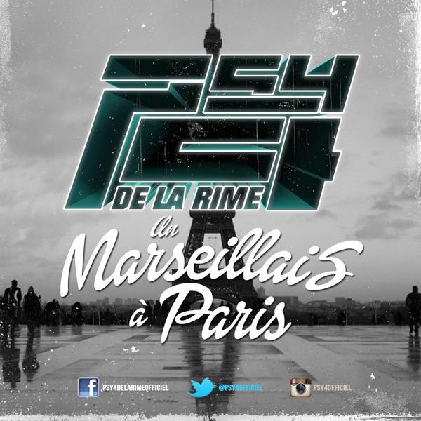 Psy 4 de la Rime - Un Marseillais à Paris | Audio