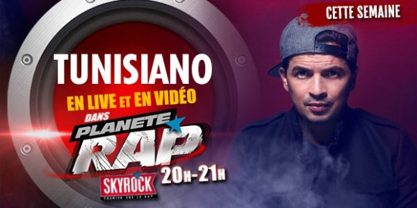 Planète Rap | Tunisiano - Lundi 10 Mars 2014