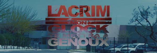 Lacrim - Mon Glock Te Mettra A Genoux | Clip Officiel