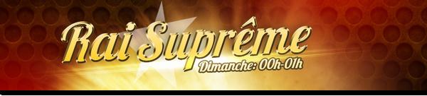 Rai Suprême | Dimanche 8 Juin 2014 (replay)